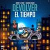 Jamby El Favo - Devolver El Tiempo Ft Galindo (prod. Bravo & The Boy Santeh) Portada del disco
