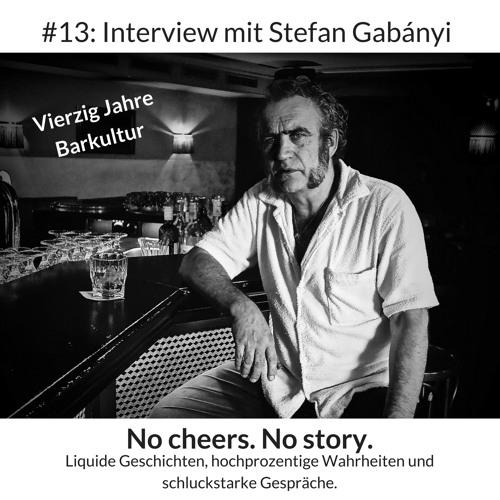 #13: Vierzig Jahre Barkultur – Interview mit Stefan Gabányi