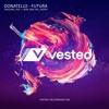 Premiere: Donatello 'Futura' (Rise And Fall Remix) - Vested Recordings