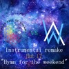 hymn for the weekend (instrumental remake) -remix-
