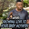 SHOWING LOVE TO YOUR BABY MOMMA- A Lo Oscuro With Negro