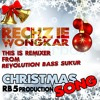[RB5] Rechzie Wongkar - Christmas Song [Hard Bangger'z]