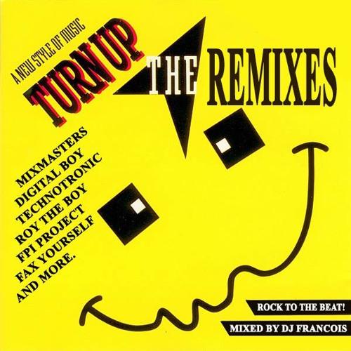 "DJ Francois presents ""Turn up the remixes"""