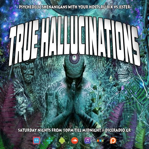 True Hallucinations 014 @ Dice Radio  - Jun 2013 ~ Aaron Altar (USA)
