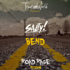 Salty & Travis World - Bend(Road Rage Riddim)