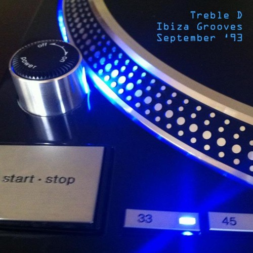 Ibiza Grooves - Treble D - Sept 93 - B Side