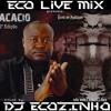 Acácio - Ecos Do Passado (2ª Edição) (2012)Album Completo - Eco Live Mix Com Dj Ecozinho