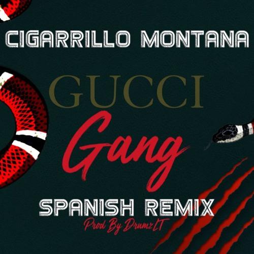 Gucci Gang (Spanish Remix)Prod. By DrumzLT