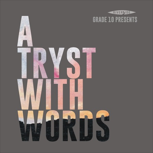 Riverside Grade 10 - A Tryst With Words