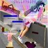 V A L L E Y B O Y $ - Hevrts&Rxses(Prod.Banbwoi)