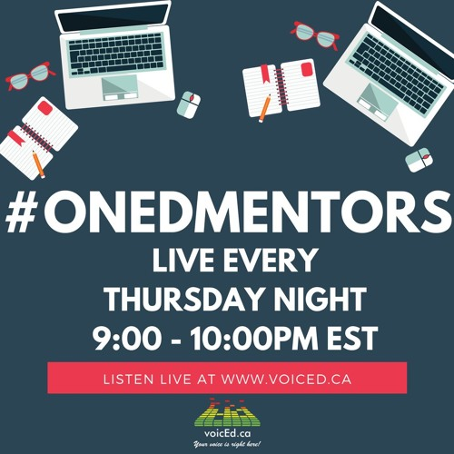 ONedMentors On VoicEd Radio - Looking Back, Looking Forward — December 21