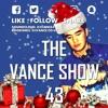 The V Λ N C E show 43