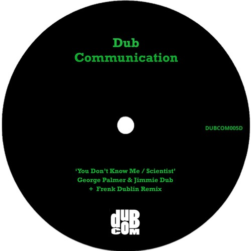 DUBCOM005D - You Don't Know Me / Scientist [Digital]
