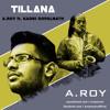 Tillana | A.ROY Ft. Kadri Gopalnath