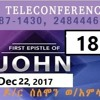 1 John  By Dr. Pastor Solomon Woldamlak 12/22/2017