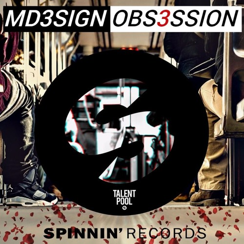 MD3SIGN - 0BS3SSION (Original Mix)