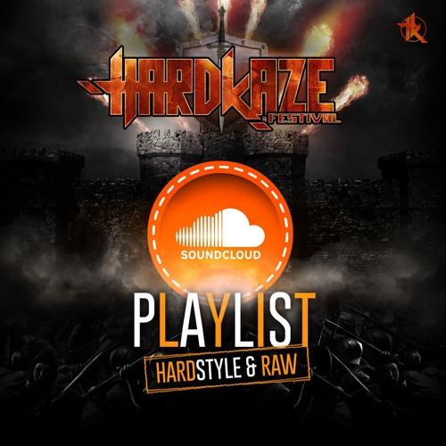 Hardkaze Festival | hardstyle playlist