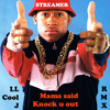 Streamer vs LL Cool J- Mama said knock you out (free download)