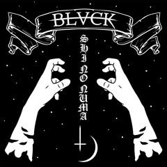 BLVCK - SHI NO NUMA