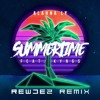 Alahna Ly - Summertime Feat. KYNGS (Rewdez Remix)