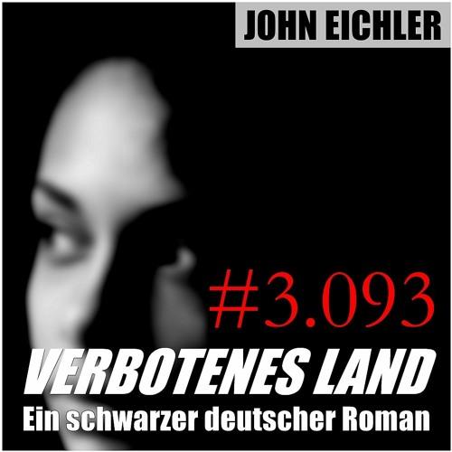 Verbotenes Land | Ein schwarzer deutscher Roman von John Eichler