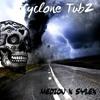Cyclone TubZz (Medion X Sylex)
