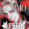 Phix - GUMMO (6IX9NINE REMIX)