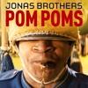 Jonas Brothers - Pom Poms (Rubb LV Remix)