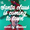 [Baeeori remix] Christmas carol #5 'Santa claus is coming to town'