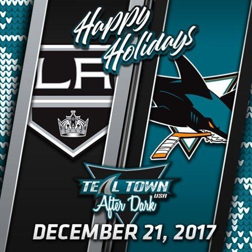 Teal Town USA After Dark (Postgame) - Sharks vs Kings - 12-23-2017