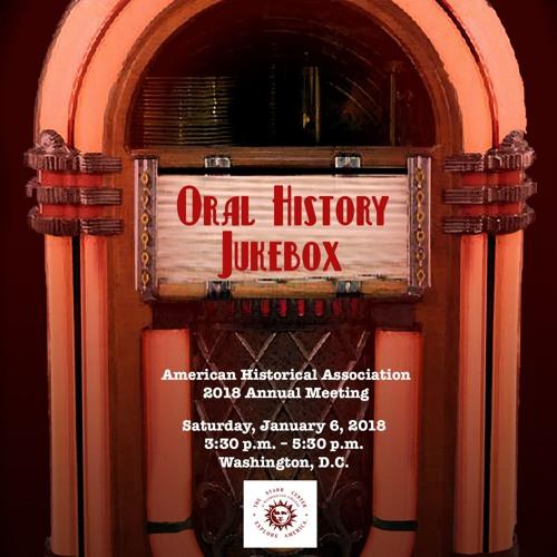 Oral History Jukebox: AHA 2018