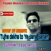 Tujhe Dekha To ye Jana Sanam  |Cover By SUNNYK