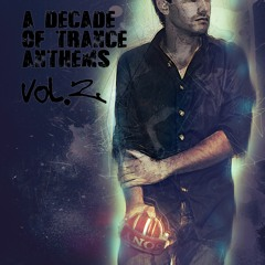 A Decade of Trance Anthems Vol. 2