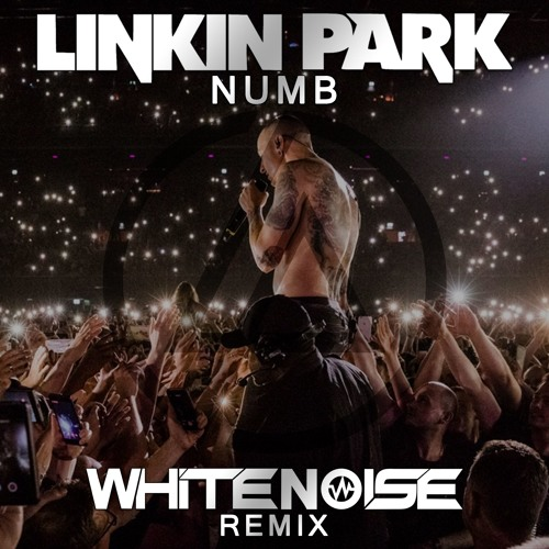 Linkin Park - Numb (WHITENO1SE Remix)FREE DOWNLOAD by
