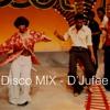 Good Times, Disco Edits Mix - D'jufee