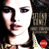 Selena Gomez - Forget Forever (James Hutchinson Remix)
