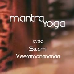 Mantra Yoga (octobre 2017) Avec Swami Veetamohananda