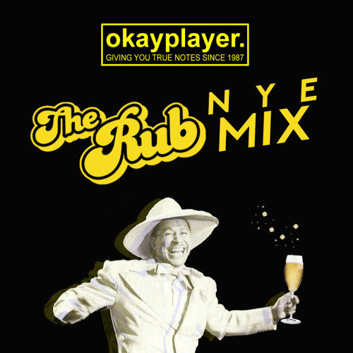 The Rub 2018 New Year's Eve Mix