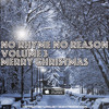 No Rhyme No Reason Vol 3 Merry Christmas