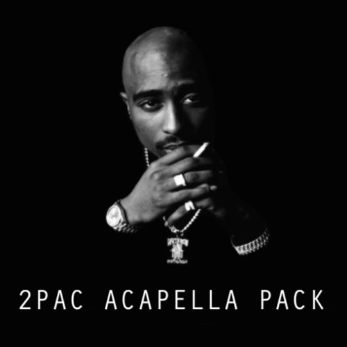 2PAC ACAPELLA PACK **FREE DOWNLOAD** by West Coast