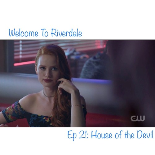 Welcome To Riverdale | Ep 21: House of the Devil [ #CBNreview ]