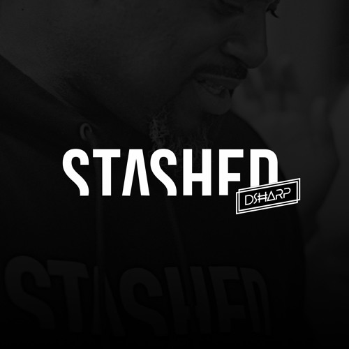 DJ D SHARP X STASHED OPENING NIGHT LIVE MIX
