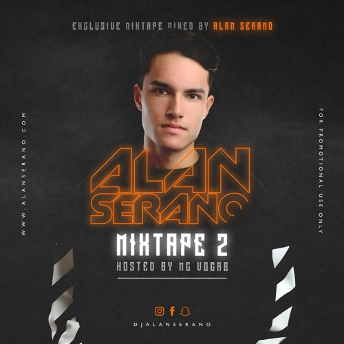 Alan Serano | Mixtape 2 Hosted By MC Vocab