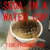 Soda In A Water Cup