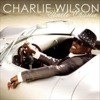 Charlie Wilson - Can't Live Without You(Fast)