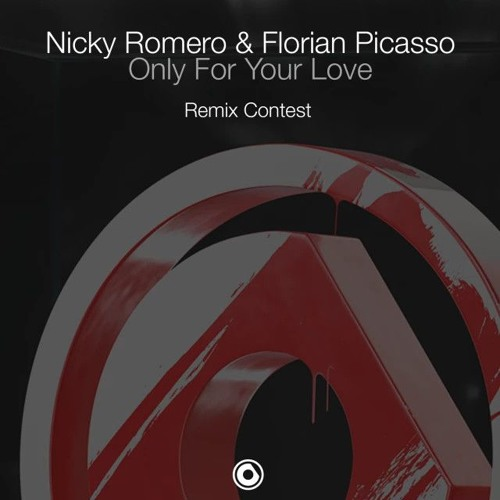 Nicky Romero & Florian Picasso - Only For Your Love (Haplow Remix)