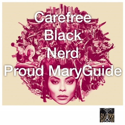 CBNpod | Proud Mary Guide