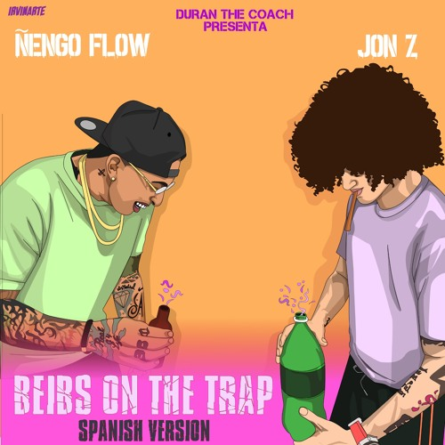 Jon.Z ❌ Ñengo Flow Beibs on the Trap Spanish Version