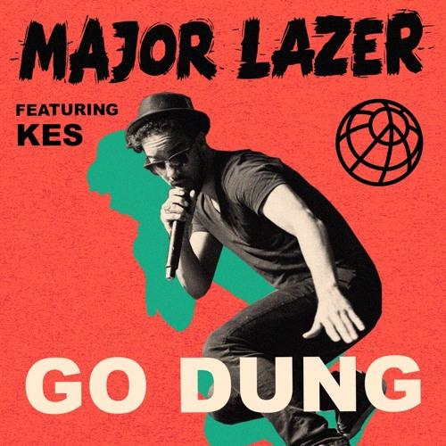 Major Lazer - Go Dung (feat. Kes)