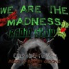 WeAreTheMadness Radio Show: Episode 4 (X-MAS SPECIAL)